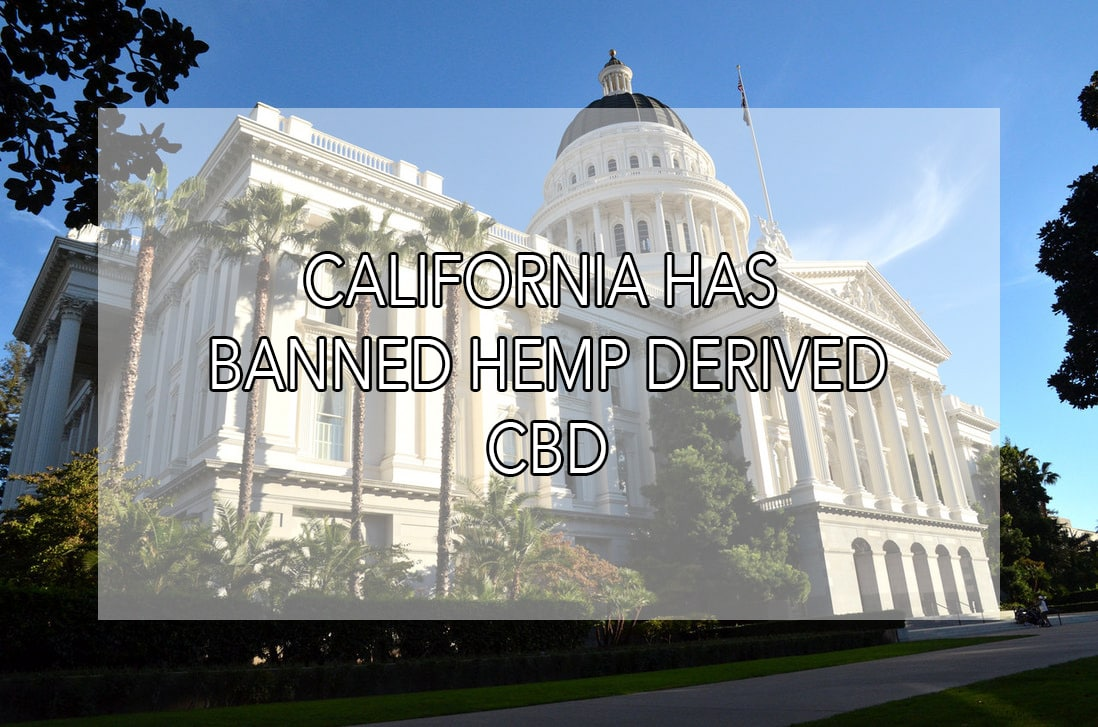 California Effectively Bans Hemp-Derived CBD | Bulk